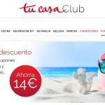 CUPONES TU CASACLUB (14€ DESCUENTO)